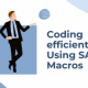 Coding efficiently using SAS macros