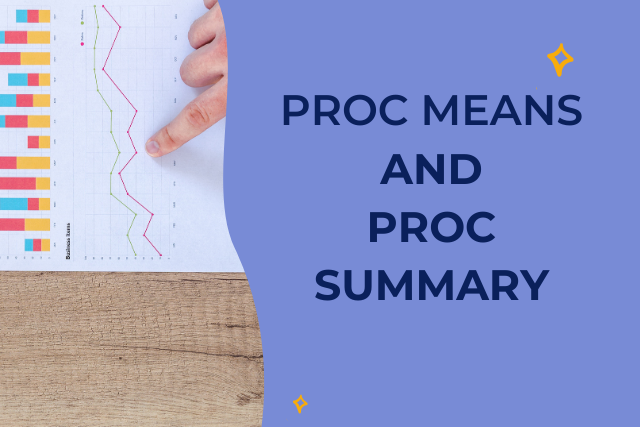 Using PROC MEANS for detailed analysis of data