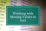 Working with Missing Values in SAS